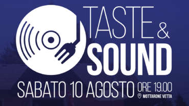 Taste&Sound | Sabato 10 agosto Rifugio Genziana