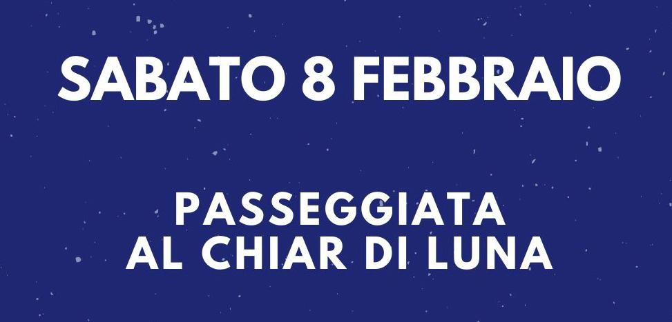 Passeggiata al chiar di luna | 8 febbraio 2020